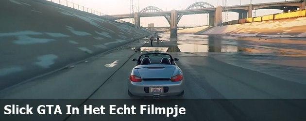 altijd prutsfm Slick GTA In Het Echt Filmpje postje
