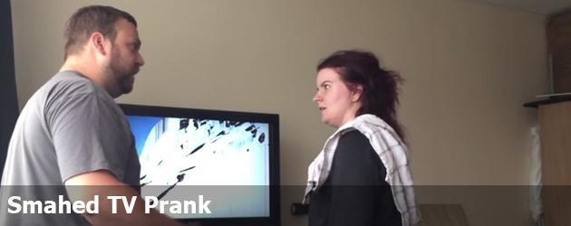 Smahed TV Prank
