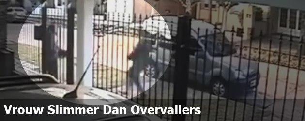 Vrouw Slimmer Dan Overvallers