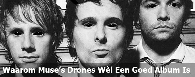 altijd-prutsfm-Waarom-Muse-Drones-Wel-Een-Goed-Album-Is-post-02