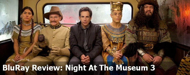 BluRay Review: Night At The Museum 3