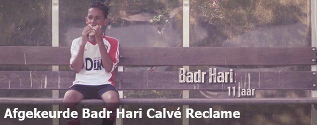 Afgekeurde Badr Hari Calvé Reclame