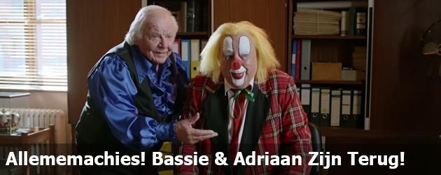 Allememachies! Bassie & Adriaan Zijn Terug!