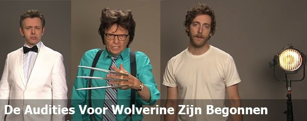 De Audities Voor Wolverine Zijn Begonnen