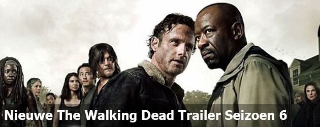Nieuwe The Walking Dead Trailer Seizoen 6