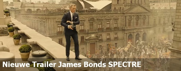 Nieuwe Trailer James Bonds SPECTRE