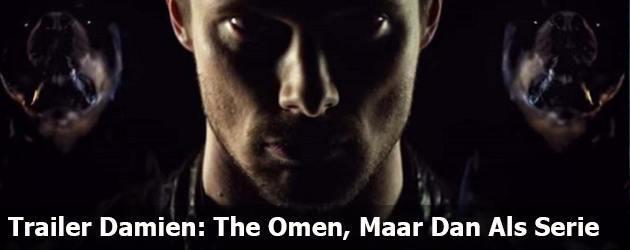 Trailer Damien The Omen Maar Dan Als Serie