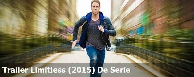 Trailer Limitless (2015) De Serie