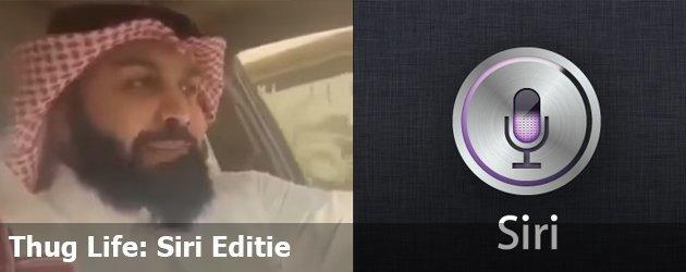 Thug Life: Siri Editie