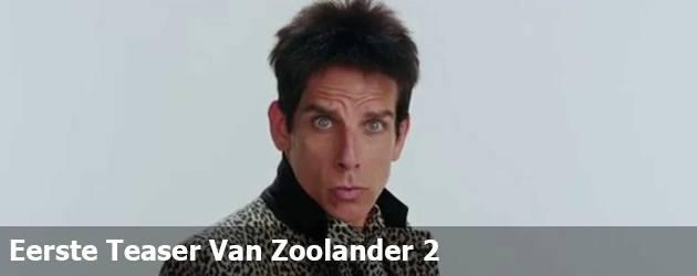 Eerste Teaser Van Zoolander 2