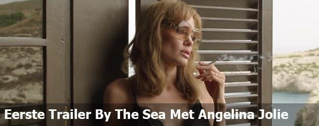 Eerste Trailer By The Sea Met Angelina Jolie