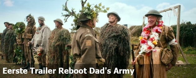 Eerste Trailer Reboot Dad's Army