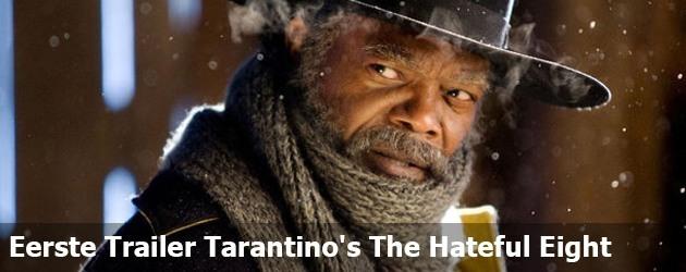 Eerste Trailer Quentin Tarantino's The Hateful Eight