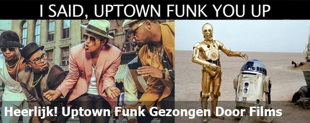 Heerlijk! Uptown Funk Gezongen Door Films
