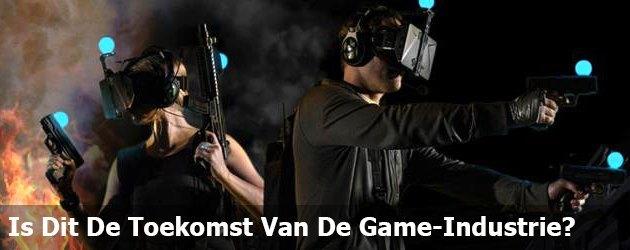 Is Dit De Toekomst Van De Game-Industrie?