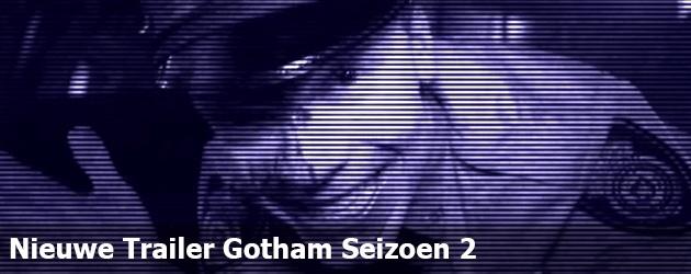 Nieuwe Trailer Gotham Seizoen 2