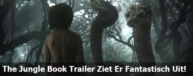 The Jungle Book Trailer Ziet Er Fantastisch Uit!