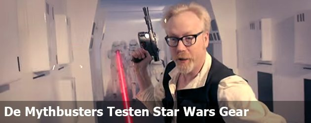 De Mythbusters Testen Star Wars Gear