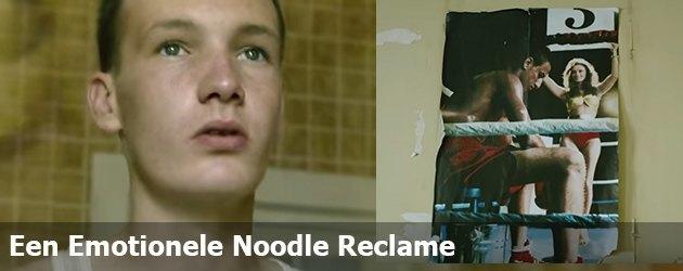 Een Emotionele Noodle Reclame