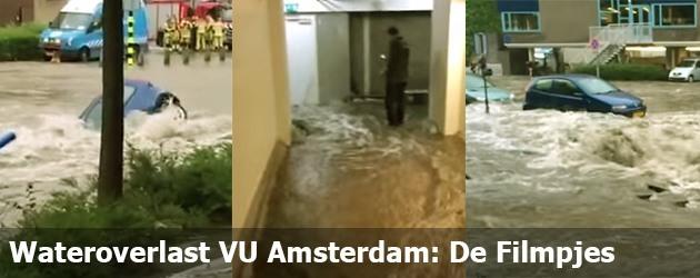 Wateroverlast VU Amsterdam: De Filmpjes