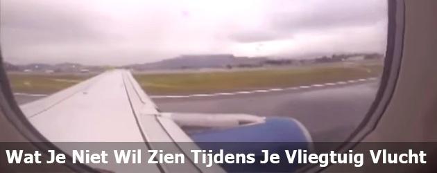 Wat Je Niet Wil Zien Tijdens Je Vliegtuig Vlucht