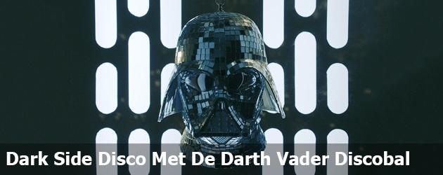 Dark Side Disco Met De Darth Vader Discobal