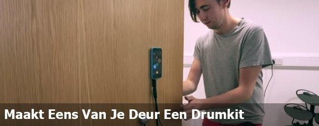 Maakt Eens Van Je Deur Een Drumkit