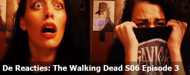 Walking Dead S06 Episode 3 De Reacties