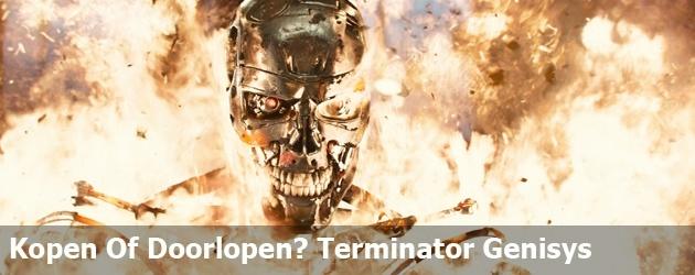 Kopen Of Doorlopen? Terminator Genisys