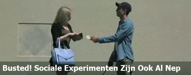 Busted! Sociale Experimenten Zijn Ook Al Nep