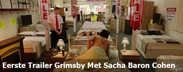 Eerste Trailer Grimsby Met Sacha Baron Cohen