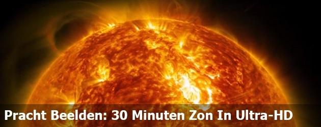 Pracht Beelden: 30 Minuten Zon In Ultra-HD