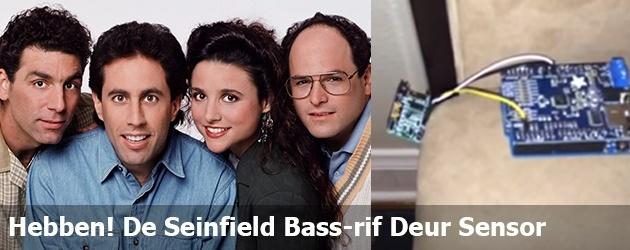 Hebben! De Seinfield Bass-rif Deur Sensor