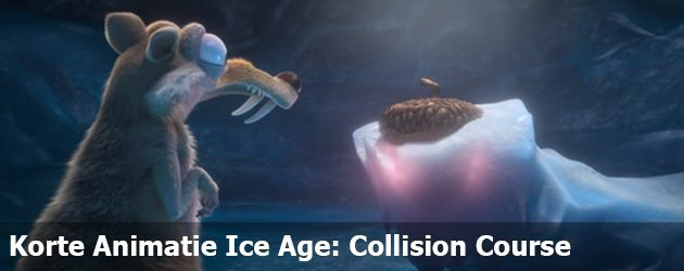 Korte Animatie Ice Age: Collision Course