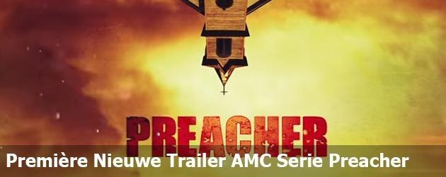 Première Trailer Nieuwe AMC Serie Preacher