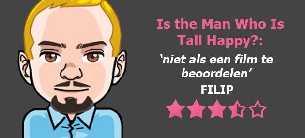 Review: Is the Man Who Is Tall Happy?