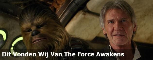 Dit Vonden Wij Van The Force Awakens