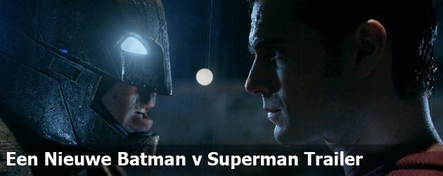 Een Nieuwe Batman v Superman Trailer