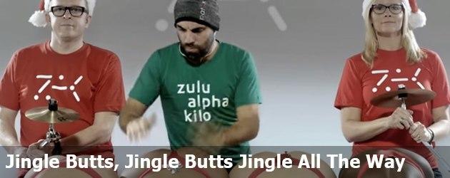 Jingle Butts, Jingle Butts Jingle All The Way
