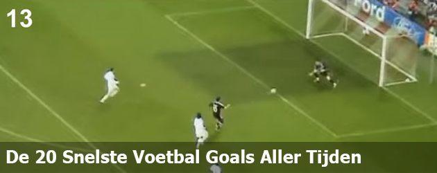 De 20 Snelste Voetbal Goals Aller Tijden