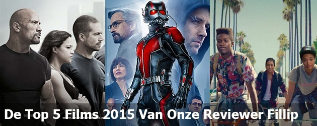 De Top 5 Films 2015 Van Onze Reviewer Fillip