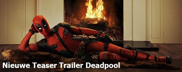 Nieuwe Teaser Trailer Deadpool