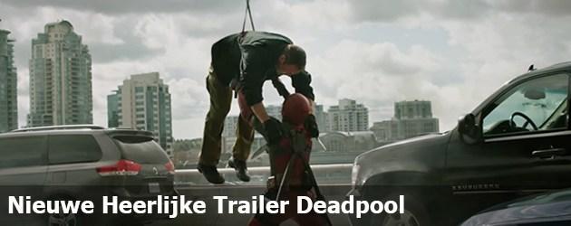 Nieuwe Trailer Deadpool