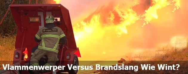 Vlammenwerper Versus Brandslang Wie Wint?