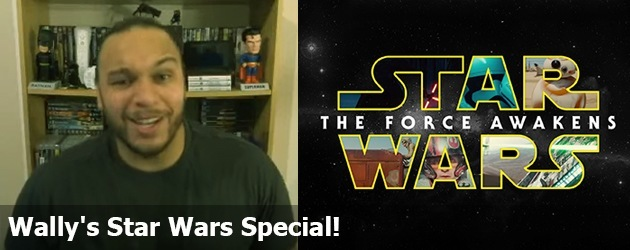 Wally's Star Wars Special!