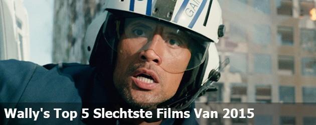 Wally's Top 5 Slechtste Films Van 2015