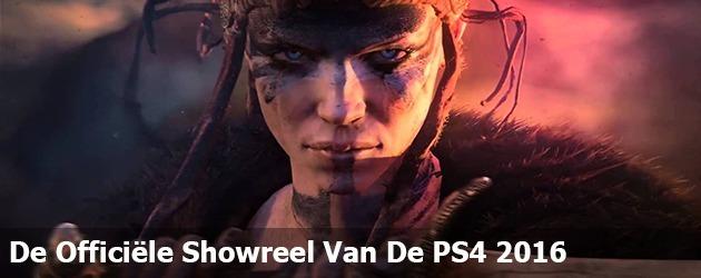 De Officiële Showreel Van De PS4 2016