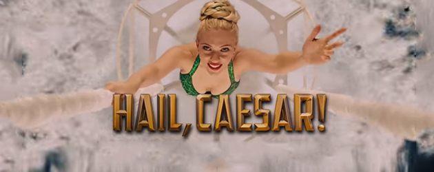 Briljante Nieuwe Trailer Hail, Caesar!