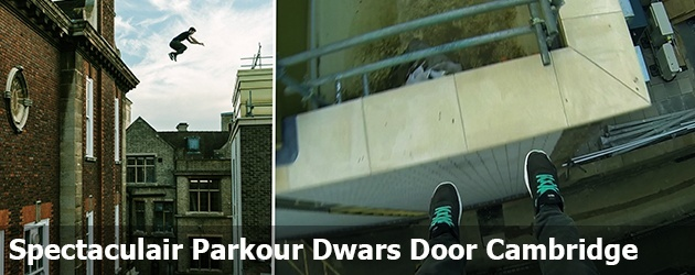 Spectaculair Parkour Dwars Door Cambridge