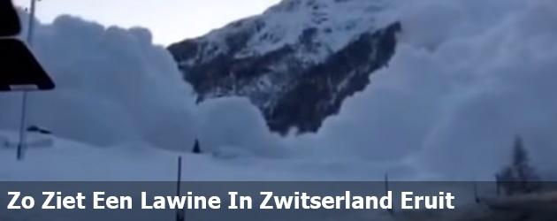 Zo Ziet Een Lawine In Zwitserland Eruit
